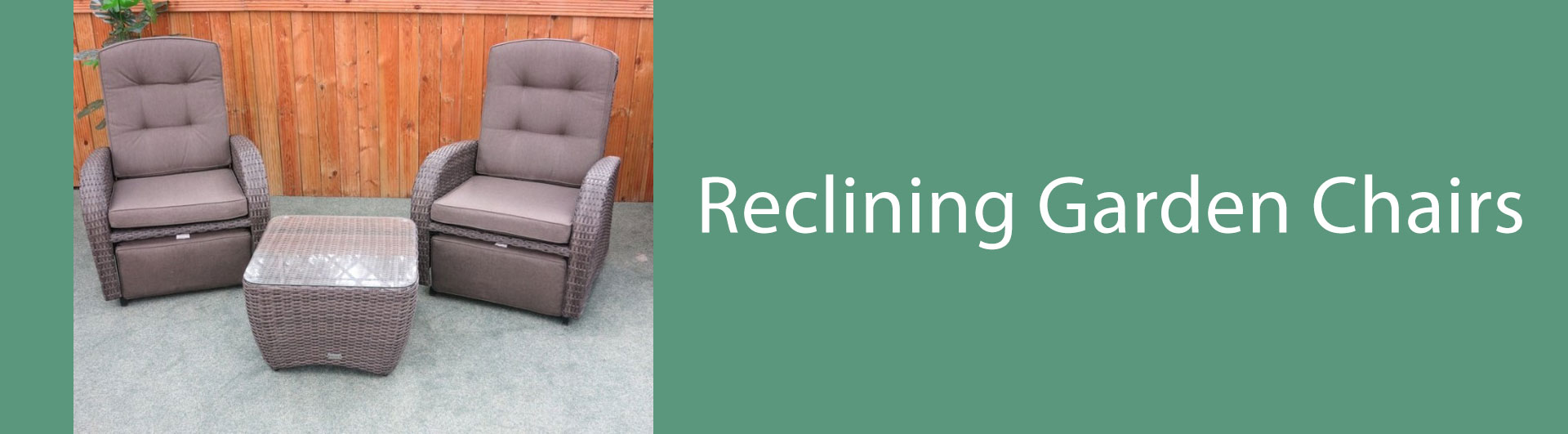 Shop our range of reclining garden chairs now